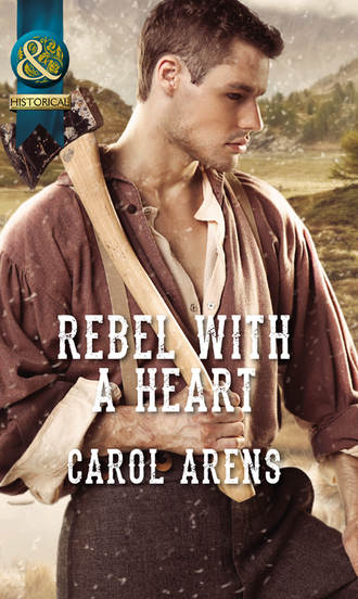 Carol Arens, Rebel with a Heart