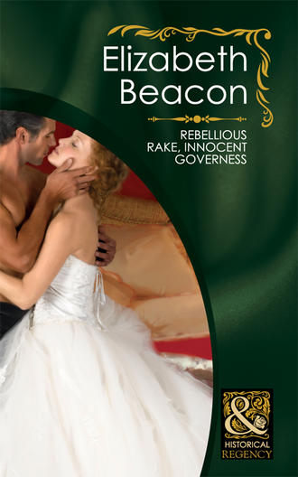 Elizabeth Beacon, Rebellious Rake, Innocent Governess