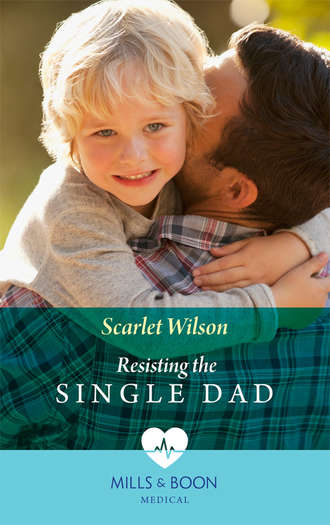 Scarlet Wilson, Resisting The Single Dad