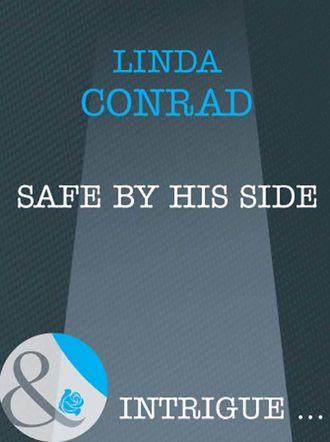 Linda Conrad, Safe by His Side