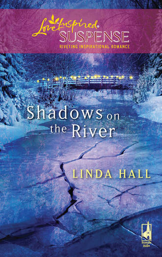 Linda Hall, Shadows On The River