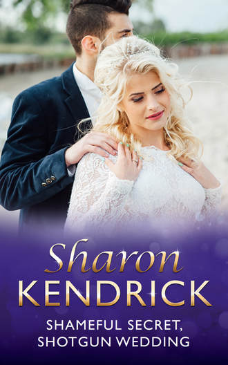 Sharon Kendrick, Shameful Secret, Shotgun Wedding