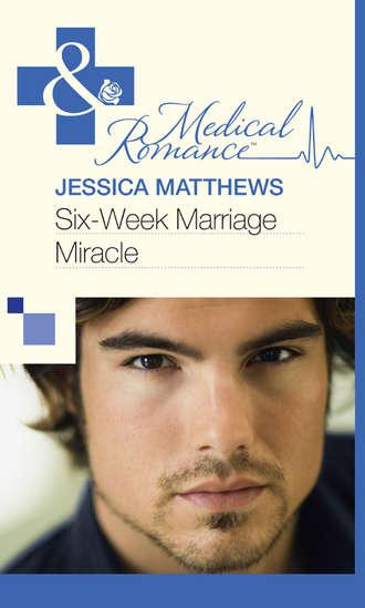 Jessica Matthews, Six-Week Marriage Miracle