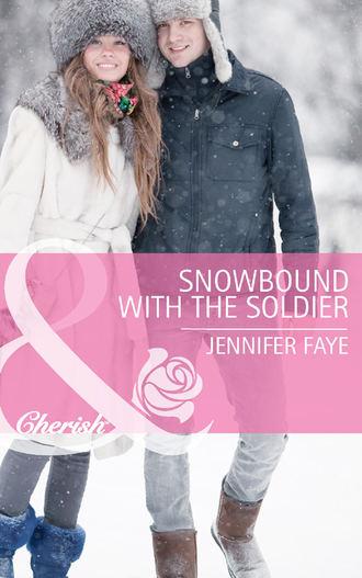 Jennifer Faye, Snowbound with the Soldier