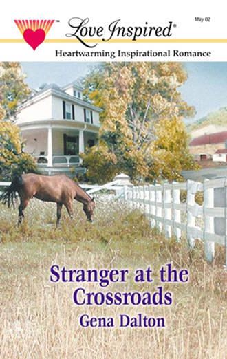 Gena Dalton, Stranger At The Crossroads