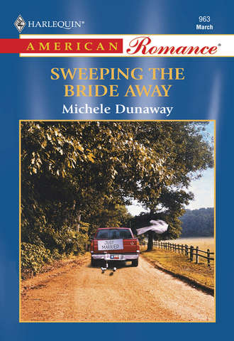 Michele Dunaway, Sweeping The Bride Away