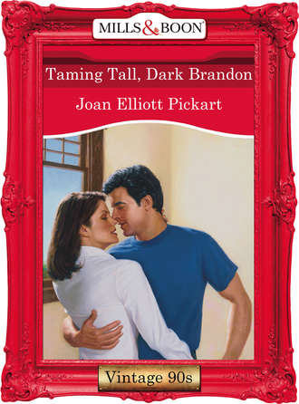 Joan Pickart, Taming Tall, Dark Brandon