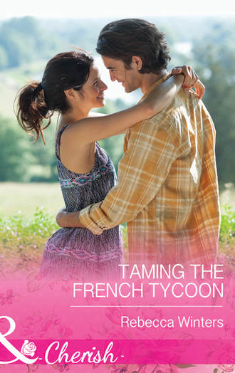 Rebecca Winters, Taming the French Tycoon