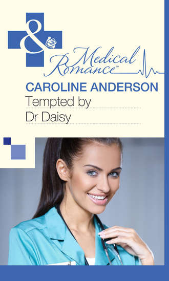 Caroline Anderson, Tempted by Dr Daisy