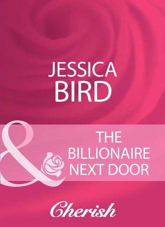 Jessica Bird, The Billionaire Next Door