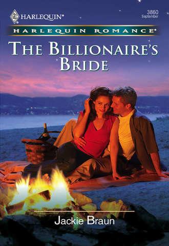 Jackie Braun, The Billionaire's Bride