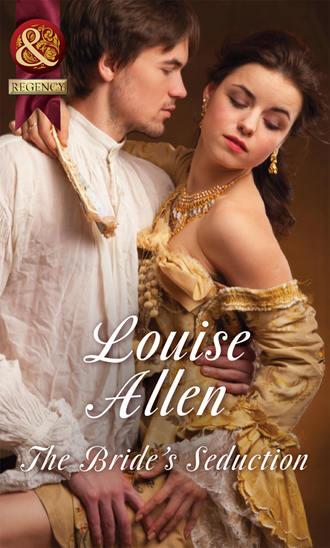 Louise Allen, The Bride's Seduction