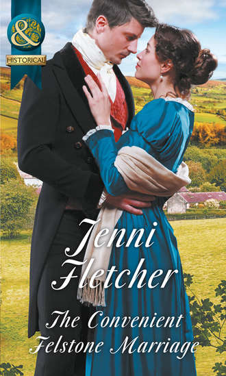 Jenni Fletcher, The Convenient Felstone Marriage