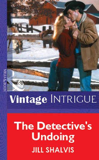 Jill Shalvis, The Detective's Undoing