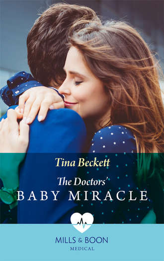 Tina Beckett, The Doctors' Baby Miracle