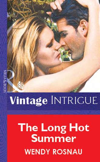Wendy Rosnau, The Long Hot Summer