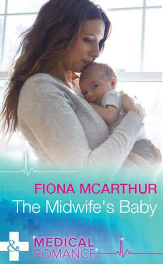 Fiona McArthur, The Midwife's Baby