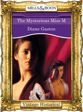 Diane Gaston, The Mysterious Miss M