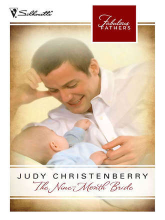 Judy Christenberry, The Nine-Month Bride