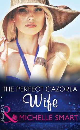 Michelle Smart, The Perfect Cazorla Wife