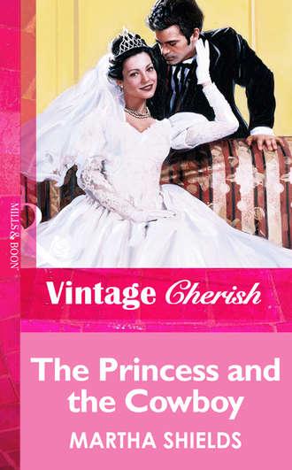 Martha Shields, The Princess And The Cowboy