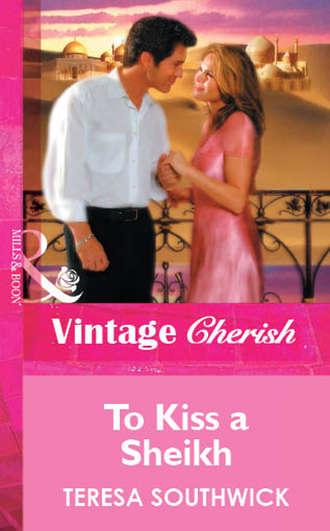 Teresa Southwick, To Kiss a Sheikh