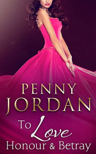PENNY JORDAN, To Love, Honour & Betray
