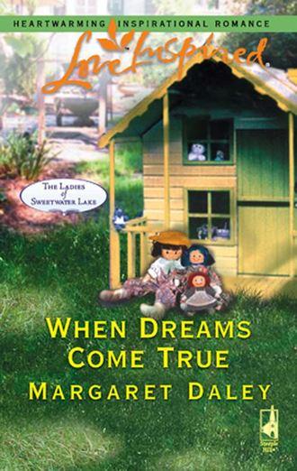 Margaret Daley, When Dreams Come True