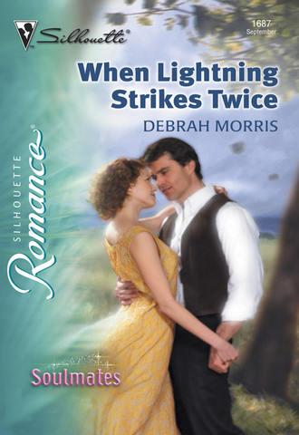 Debrah Morris, When Lightning Strikes Twice