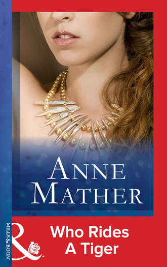 Anne Mather, Who Rides A Tiger