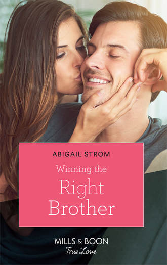 Abigail Strom, Winning the Right Brother