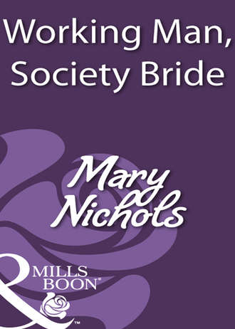 Mary Nichols, Working Man, Society Bride
