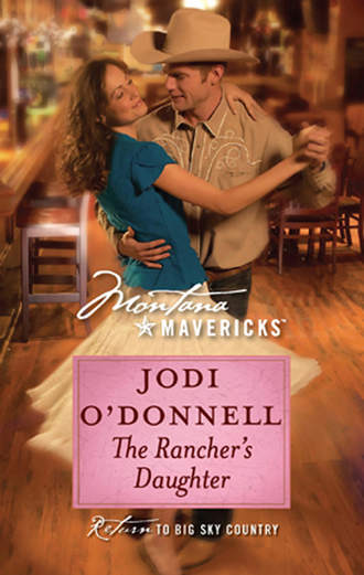 Jodi O'Donnell, The Rancher's Daughter