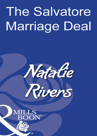 Natalie Rivers, The Salvatore Marriage Deal