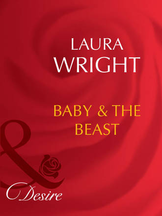 Laura Wright, Baby and The Beast