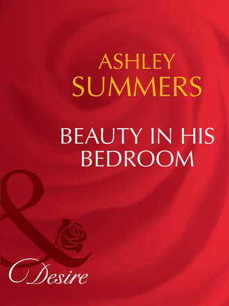Ashley Summers, Beauty In His Bedroom