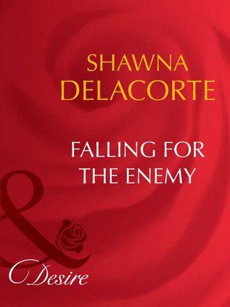 Shawna Delacorte, Falling For The Enemy