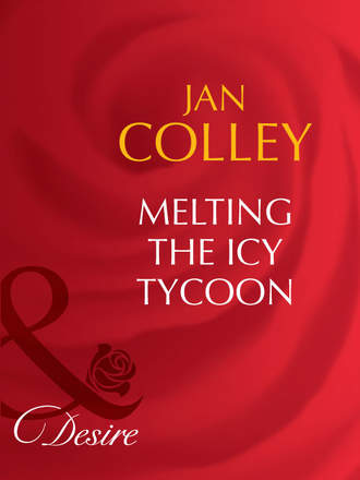 Jan Colley, Melting The Icy Tycoon