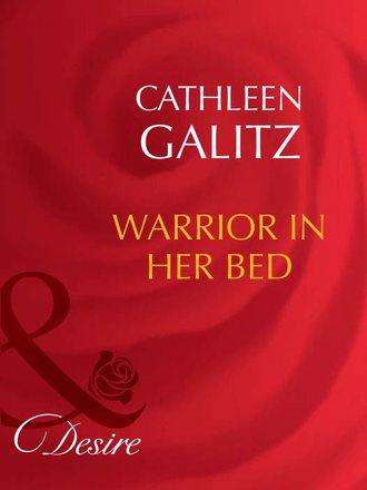 Cathleen Galitz, Warrior In Her Bed