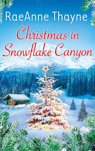 RaeAnne Thayne, Christmas In Snowflake Canyon
