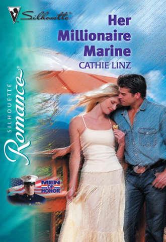 Cathie Linz, Her Millionaire Marine