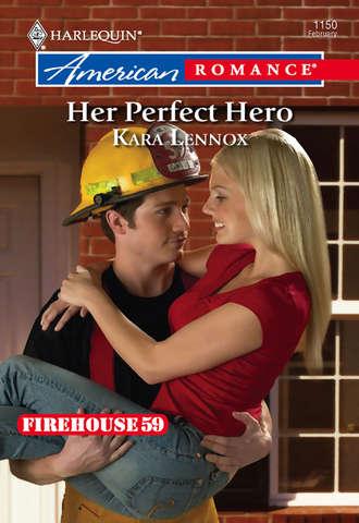 Kara Lennox, Her Perfect Hero