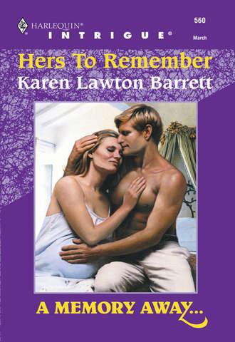 Karen Barrett, Hers To Remember