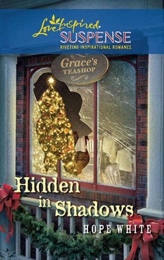 Hope White, Hidden in Shadows