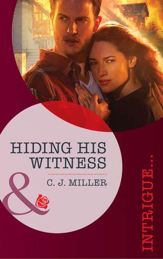 C.J. Miller, Hiding His Witness