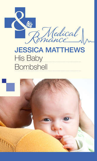 Jessica Matthews, His Baby Bombshell