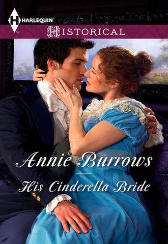 ANNIE BURROWS, His Cinderella Bride