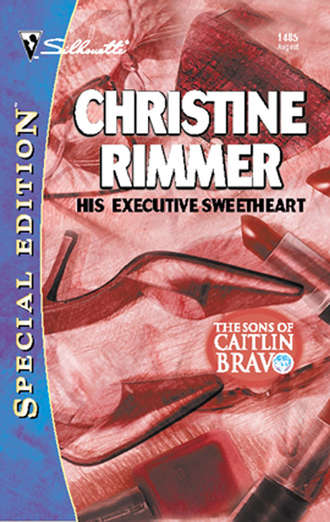 Christine Rimmer, His Executive Sweetheart