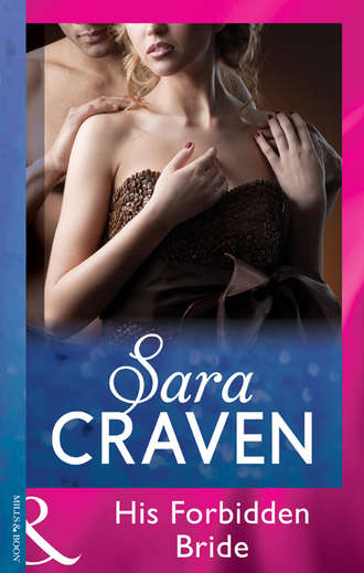 Sara Craven, His Forbidden Bride