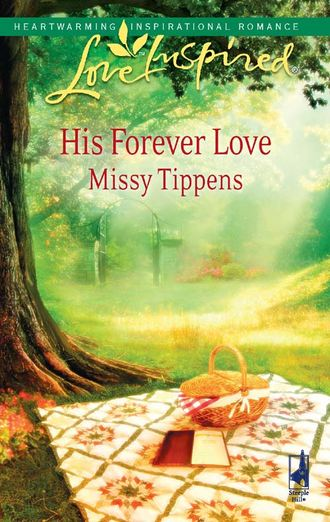 Missy Tippens, His Forever Love